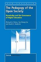 The pedagogy of the open society : knowledge and the governance of higher education