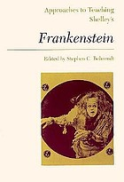 Approaches to teaching Shelley's Frankenstein