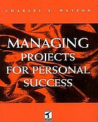 Managing projects for personal success