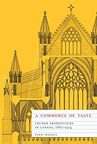 A commerce of taste : church architecture in Canada, 1867-1914