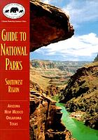 Guide to national parks. Southwest region