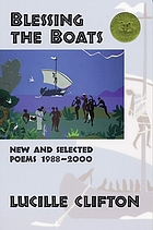Blessing the boats : new and selected poems, 1988-2000