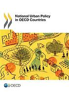National urban policy in OECD countries.
