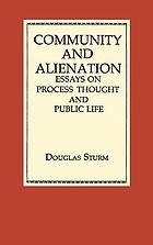 Community and alienation : essays on process thought and public life