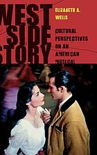 West Side story : cultural perspectives on an American musical