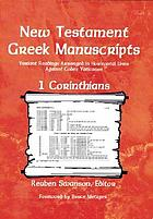 New Testament Greek Manuscripts : variant readings arranged in horizontal lines against Codex Vaticanus ; 1 Corinthians