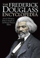 The Frederick Douglass encyclopedia