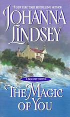 The magic of you : a Malory novel