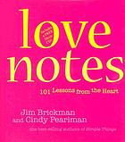Love notes : 101 lessons from the heart
