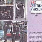 The British invasion : the history of British rock, vol. 3.