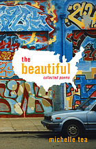 The beautiful : collected poems
