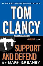 Tom Clancy support and defend : a Campus novel