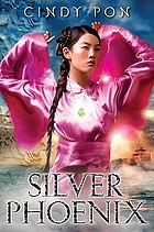 Silver phoenix : beyond the kingdom of Xia