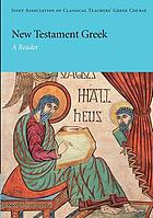 New Testament Greek : a reader