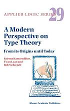 A modern perspective on type theory : from its origins until today