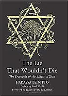 Lie That Wouldn't Die : The Protocols Of The Elders Of Zion.