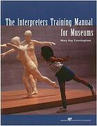 The interpreter's training manual for museums