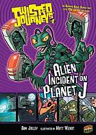 Alien adventure on Planet J!
