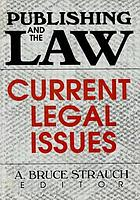 Publishing and the law : current legal issues