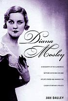 Diana Mosley and her world