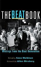 The beat book : writings from the beat generation