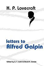 H.P. Lovecraft : letters to Alfred Galpin