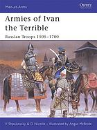 Armies of Ivan the Terrible : Russian troops 1505-1700