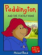 Paddington and the stately home