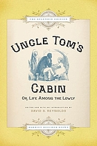 Uncle Tom's cabin : or, Life among the lowly