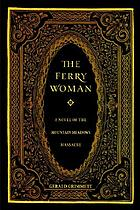 The Ferry woman : a novel of John D. Lee and the Mountain Meadows massacre