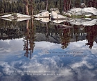First light : five photographers explore Yosemite's wilderness