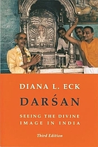 Darśan : seeing the divine image in India