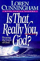 Is that really you, God? : hearing the voice of God