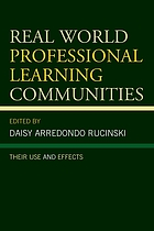 Real world professional learning communities : their use and ethics