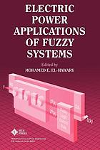 Electric power applications of fuzzy systems