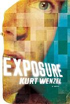 Exposure : a novel