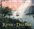 River of dreams : the story of the Hudson River