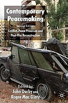 Contemporary peacemaking : conflict, peace processes and post-war reconstruction
