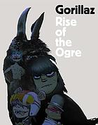 Rise of the ogre, Gorillaz