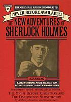 The new adventures of Sherlock Holmes. Volume 25. The night before Christmas and the Darlington substitution