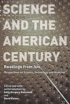 Science and the American century : readings from Isis