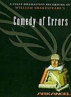 A fully-dramatised recording of William Shakespeare's The comedy of errors