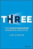 Three : the human resources emerging executive