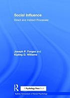 Social influence : direct and indirect processes