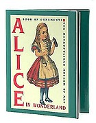 Alice in Wonderland : a book of ornaments