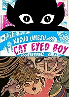 Cat Eyed Boy. Volume one
