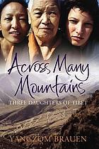Freedom in my heart : three daughters of tibet