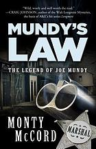 Mundy's law : the legend of Joe Mundy