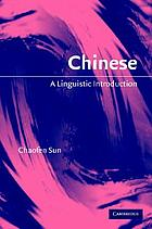 Chinese : a linguistic introduction