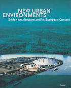 New urban environments : British architecture and its European context